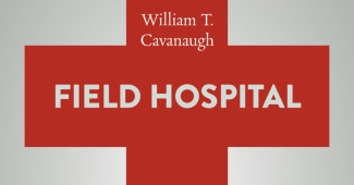 Image: Life & Faith: Field Hospital
