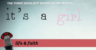 Image: Life and Faith: Gendercide